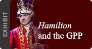 Hamilton and the GPP Exhibit